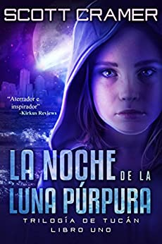 La noche de la luna púrpura (Spanish Edition) by [Cramer, Scott]