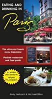 Eating & Drinking in Paris, 3rd Edition (Open Road Travel Guides)