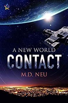 Contact (A New World Book 1) by [Neu, M.D.]