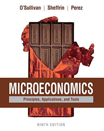 Download Microeconomics: Principles, Applications, and Tools (9th Edition) 013407887X