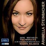 アラベラ・美歩・シュタインバッハー/ベルク:ヴァイオリン協奏曲「ある天使の思い出に」 他 (Arabella Steinbacher / Berg , Beethoven : Violinkonzerte)