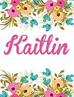 Kaitlin: Personalised Name Notebook/Journal Gift for Women & Girls 100 Pages (White Floral Design)