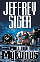 Murder in Mykonos (Chief Inspector Andreas Kaldis Series)
