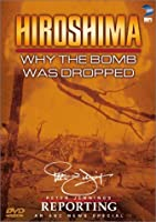 Hiroshima: Why the Bomb Was Dropped [DVD] [Import]