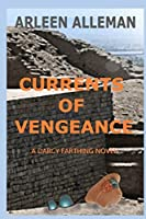 Currents of Vengeance: A Darcy Farthing Novel (Darcy Farthing Adventures)