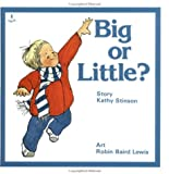 Big or Little (Annick Toddler Series)