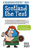 Scotland the Text: You Can Take My Phone, but You'll Never Take My Freedom!