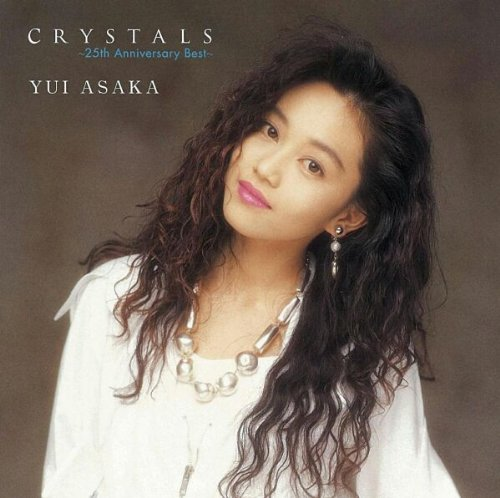 CRYSTALS ~25th Anniversary Best~