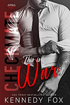 Checkmate: This is War (Travis & Viola, #1) (Checkmate Duet Series) by [Fox, Kennedy]