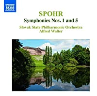 Spohr:Symphonies 1 & 5 [Slovak State Philharmonic Orchestra; Alfred Walter] [Naxos: 8555500] by Slovak State Philharmonic Orchestra