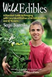 Wild Edibles: A Practical Guide to Foraging, with Easy Identification of 60 Edible Plants and 67 Recipes 画像