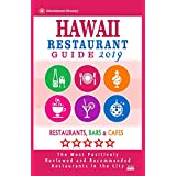 Hawaii Restaurant Guide 2019: Best Rated Restaurants in Hawaii - Restaurants, Bars and Cafes Recommended for Visitors, Guide 2019