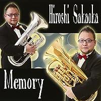 Memory/Hiroshi Sakaoka(Euphonium) メモリー/坂岡裕志(ユーフォニアム)