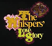 Love Story by WHISPERS (2009-04-07)