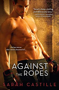 Against the Ropes (Redemption) by [Castille, Sarah]