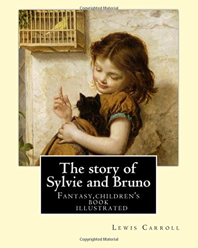 Download The Story of Sylvie and Bruno 1979466432