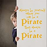 Be A Pirateビニール壁デカール引用Be Yourself DIY Caribbeanホームリムーバブル壁装飾ステッカー 26