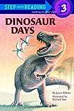 Dinosaur Days (Step Into Reading: A Step 2 Book)