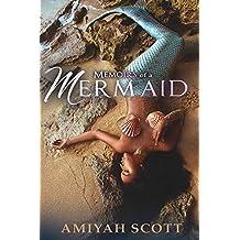Memoirs of a Mermaid: The Evolution of Amiyah Scott
