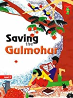 Saving the Gulmohur: Key stage 2