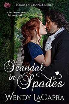 Scandal in Spades (Lords of Chance Book 1) by [LaCapra, Wendy]