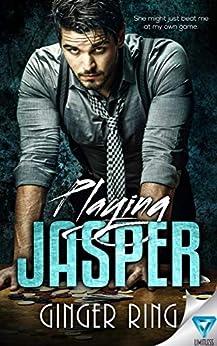 Playing Jasper (Genoa Mafia Series Book 4) by [Ring, Ginger]