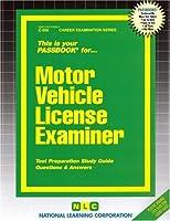 Motor Vehicle License Examiner (Passbooks)