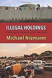 Illegal Holdings (Valentin Vemeulen Thriller)