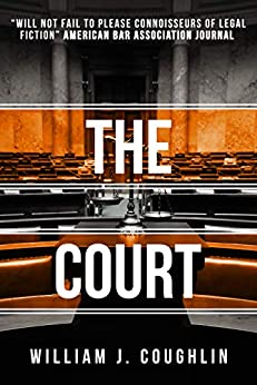 The Court by [Coughlin, William J.]