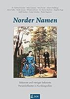 Norder Namen: Bekannte und weniger bekannte Persoenlichkeiten in Kurzbiografien