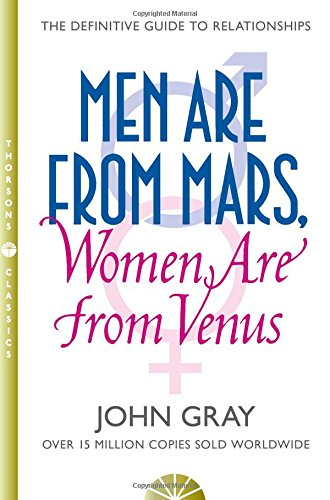 Men Are from Mars, Women Are from Venus: A Practical Guide for Improving Communication and Getting What You Want in Your Relationshipsの詳細を見る