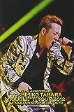 """TOSHIHIKO TAHARA DOUBLE """"T"""" TOUR 2012 LIVE DVD -"""