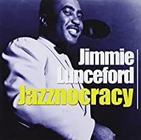 Jazznocracy by Jimmie Lunceford (2003-05-03)