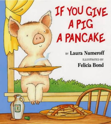 If You Give a Pig a Pancakeの詳細を見る
