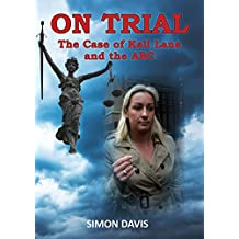 ON TRIAL: The Case of Keli Lane and the ABC