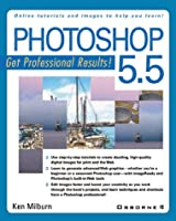 Photoshop 5.5: Get Professional Results