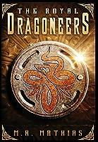 The Royal Dragoneers (Dragoneer Saga)