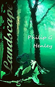 Landscape by [Henley, Philip G]