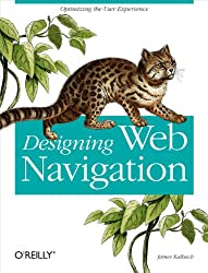 Designing Web Navigation: Optimizing the User Experience (English Edition)