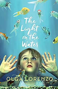 The Light on the Water by [Lorenzo, Olga]