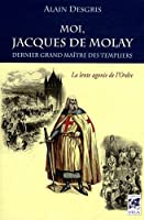 Moi, Jacques de Molay
