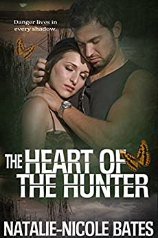 The Heart of the Hunter by [Bates, Natalie-Nicole]