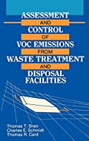 Assessment and Control of VOC Emissions from Waste Treatment and Disposal Facilities