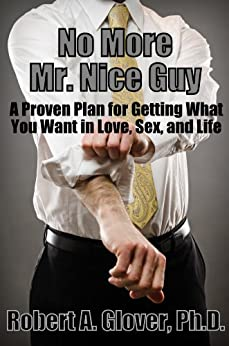 No More Mr. Nice Guy by [Glover, Robert]