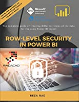 Row-Level Security in Power BI: The complete guide of creating different views of the data for the same Power BI report