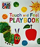 The Very Hungry Caterpillar: Touch and Feel Playbook: Eric Carle -