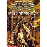 The Fight for Truth (Star Wars Jedi Apprentice)
