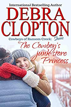Shane: The Cowboy's Junk-Store Princess (Cowboys of Ransom Creek Book 4) by [Clopton, Debra]