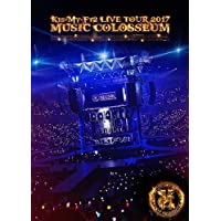 LIVE TOUR 2017 MUSIC COLOSSEUM