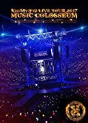 LIVE TOUR 2017 MUSIC COLOSSEUM(DVD2枚組)(初回盤)